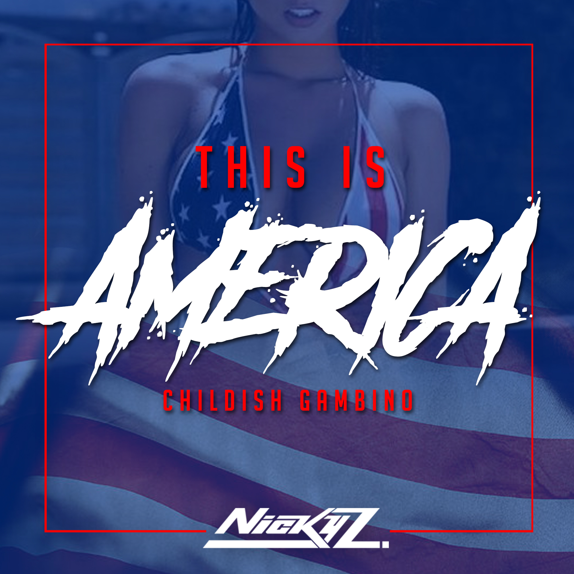 Childish Gambino - This Is America - (Nicky Z. Remix)